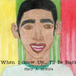 When I Grow Up...I'll Be Black.
