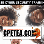 CPETEA - Spilling the tea on free cyber security training!