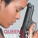 Queens In A War Zone