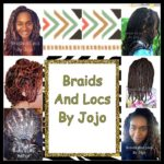 Braids And Locs By Jojo