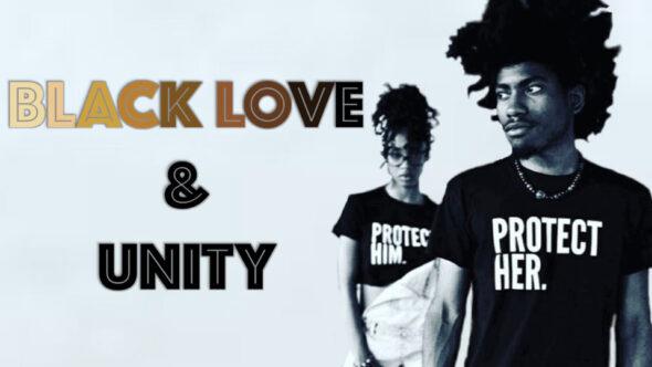 Black Love & Black Unity