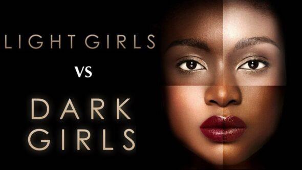 Light Girls Vs Dark Girls