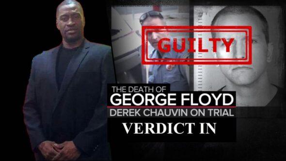 Derek Chauvin Found Guilty Of Second Degree Murder – What Next?