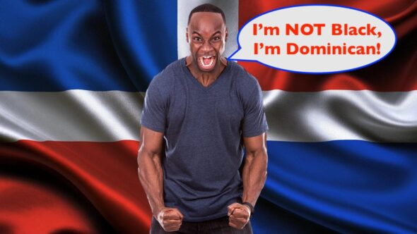In this video you hear Dominicans that look Black saying they are not Black. Of course this is not a representation of all Dominicans.